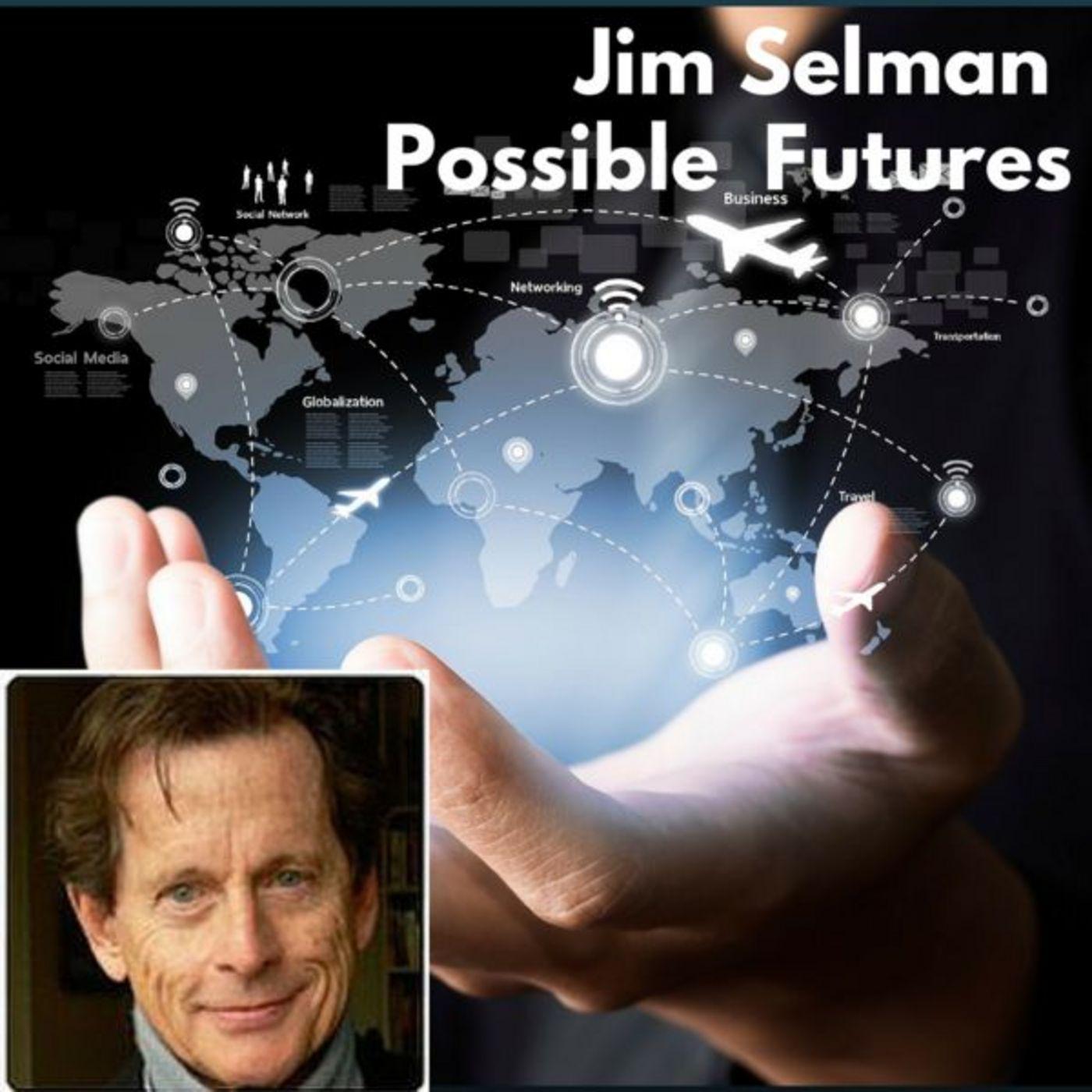 <![CDATA[Jim Selman Possible Futures]]>